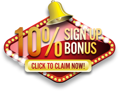 Click here to claim your 10% Sign Up bonus!